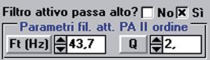 Figura 4. Subpannello per l'inserimento dei dati del filtro opzionale passa-alto del 11 ordine, che viene dimensionato automaticamente qualora l'allineamento prescelto sia il B6.